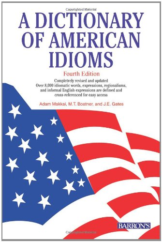 9780764119828: A Dictionary of American Idioms