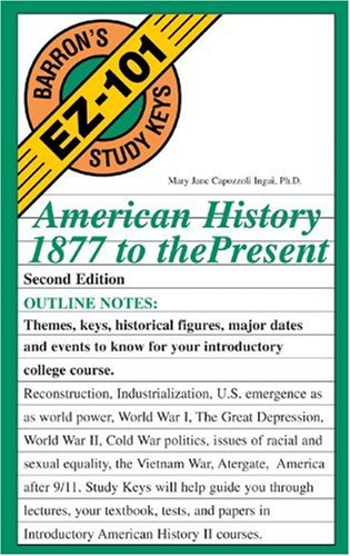 9780764120053: American History, 1877 to the Present (Barron's EZ-101 Study Keys)