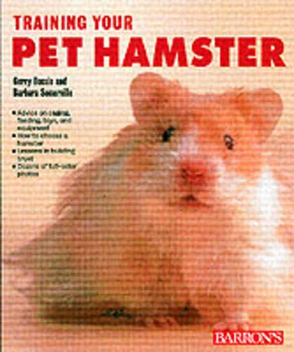 9780764120138: Training Your Pet Hamster (Training Your Pet Series)