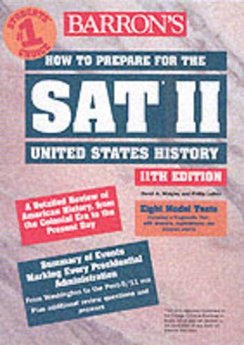 9780764120237: How to Prepare for the SAT II United States History (Barron's How to Prepare for the Sat II United States History)
