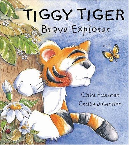 9780764120367: Tiggy Tiger, Brave Explorer