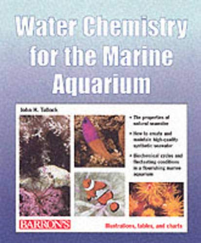 9780764120381: Water Chemistry for the Marine Aquarium