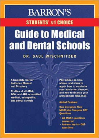 Barron's Guide to Medical and Dental Schools: Wischnitzer, Saul; Wischnitzer, Edith