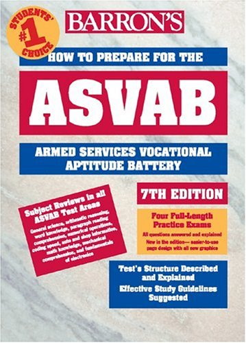 How to Prepare for the ASVAB (Barron's ASVAB) (0764120433) by Barron's Educational Series