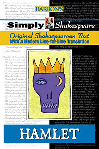 Hamlet: Original Sheapearean Text With A Modern Line-For-Line Translation (Barron's Simply Shakes...