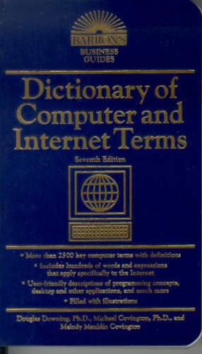9780764121661: Dictionary of Computer and Internet Terms (Barron's Business Guides)