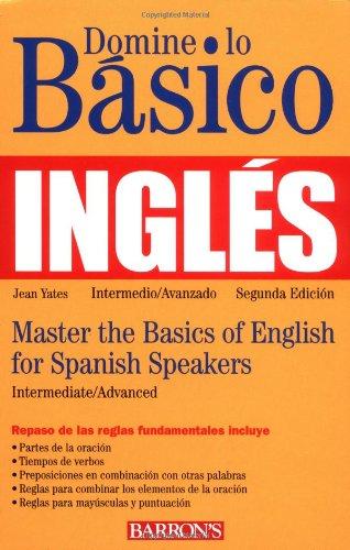 9780764121920: Domine Lo Basico Ingles/Master The Basics Of English For Spanish Speakers (Master the Basics Series)