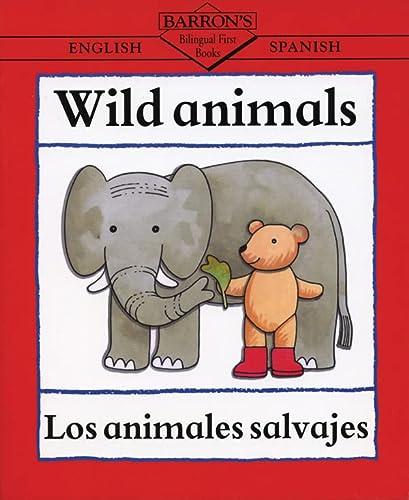 9780764122132: Wild Animals: Los animales salvajes (English and Spanish Edition)
