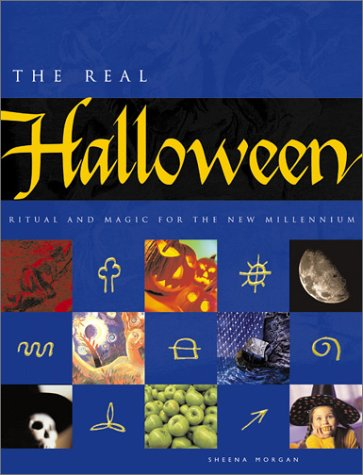 9780764122224: The Real Halloween: Ritual and Magic for the New Millennium