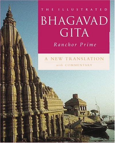 9780764122231: The Illustrated Bhagavad Gita: A New Translation with Commentary