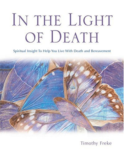 9780764122323: In the Light of Death: Spiritual Insight to Help You Live with Death and Bereavement