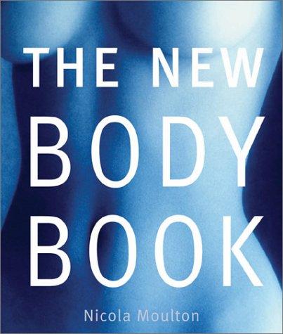 9780764122347: The New Body Book