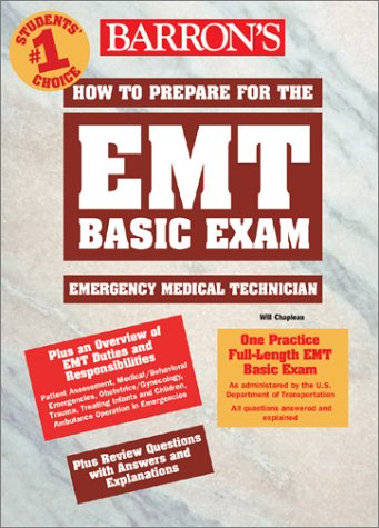9780764122613: How to Prepare for the EMT Basic Exam (Barron's How to Prepare for the Emt Basic Exam)