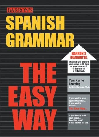 9780764122637: Spanish Grammar the Easy Way (Easy Way Series)