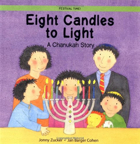 9780764122668: Eight Candles to Light: A Chanukah Story (Festival Time)