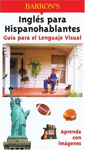9780764122835: Guia Para el Lenguaje Visual Ingles Para Hispanohablantes (Visual Language Guides)