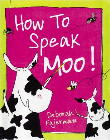 9780764122859: How to Speak Moo!