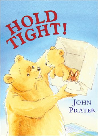 9780764123047: Hold Tight! (Baby Bear Books)
