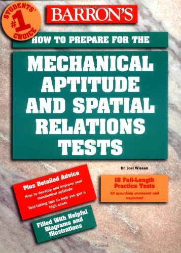 9780764123405: How to Prepare for the Mechanical Aptitude and Spatial Relations Tests (Barron's How to Prepare for the Mechanical Aptitude and Spatial Relations Test)