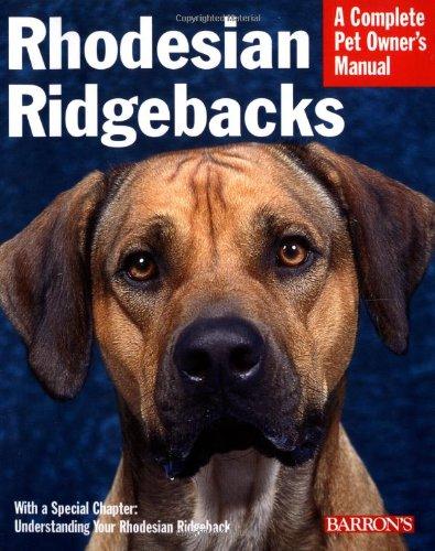 Rhodesian Ridgebacks (Barron's Complete Pet Owner's Manuals): Fox, Sue