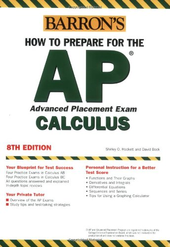 9780764123825: How to Prepare for the AP Calculus (BARRON'S HOW TO PREPARE FOR AP CALCULUS ADVANCED PLACEMENT EXAMINATION)