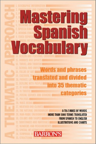 Mastering Spanish Vocabulary : A Thematic Approach: Jose Maria Navarro,