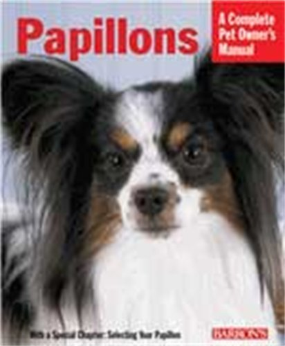 9780764124198: Pet Manual: Papillions (Barron's Complete Pet Owner's)
