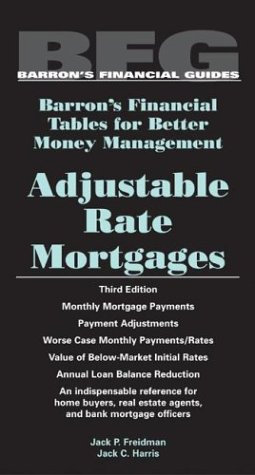 9780764124549: Adjustable Rate Mortgages (Barron's Financial Tables)