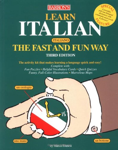 9780764125300: Learn Italian the Fast and Fun Way: With Italian-English English-Italian Dictionary : Food and Drink Guide, Wine List, Tips on Tipping