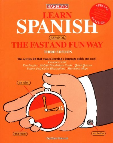 9780764125508: Learn Spanish the Fast and Fun Way (Fast & Fun)