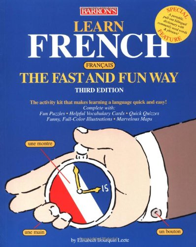 Download Learn French the Fast and Fun Way (Fast and Fun Way Series)