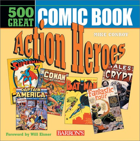 9780764125812: 500 Great Comicbook Action Heroes