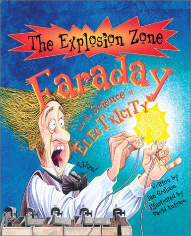 9780764125928: Faraday: Pioneer of Electricity (The Explosion Zone)