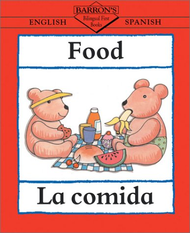 9780764126093: La Comida/Food (Bilingual First Books)