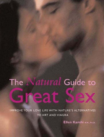 9780764126314: Improve Your Love Life With Nature's Alternatives to Hrt and Viagra