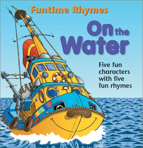 On the Water (Funtime Rhymes): Bryant, Raymond