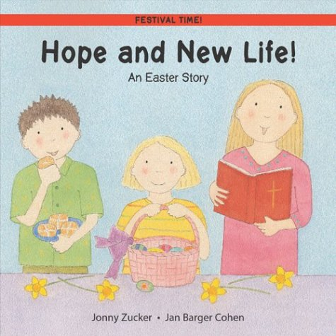 9780764126697: Hope and New Life!: An Easter Story (Festival Time)