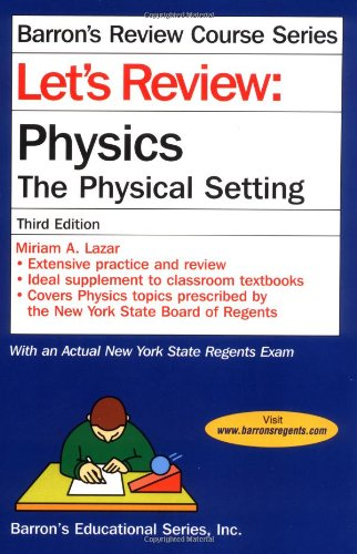 9780764126857: Let's Review Physics-The Physical Setting (Let's Review Series)