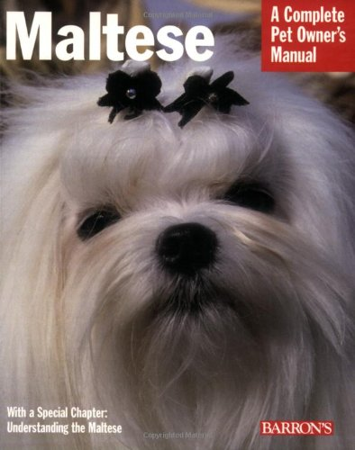 9780764128509: Maltese (Complete Pet Owner's Manual)