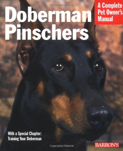 9780764128578: Doberman Pinschers (Complete Pet Owner's Manual)
