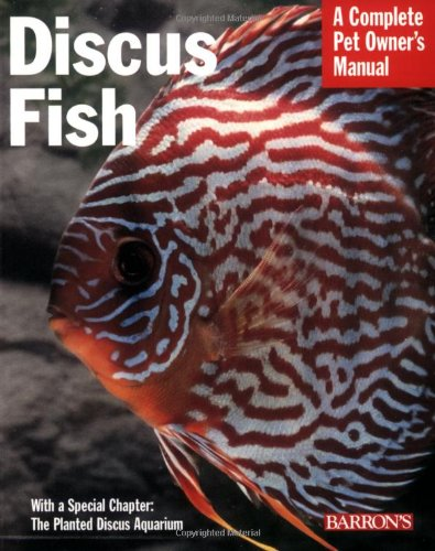 9780764128585: Discus Fish (Complete Pet Owner's Manual)