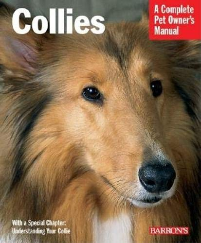 9780764128592: Collies (Complete Pet Owner's Manual)