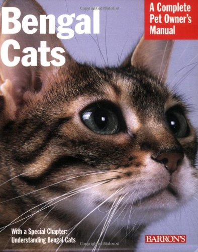 9780764128622: Bengal Cats: Everything About Purchase, Care, Nutrition, Health Care, and Behavior