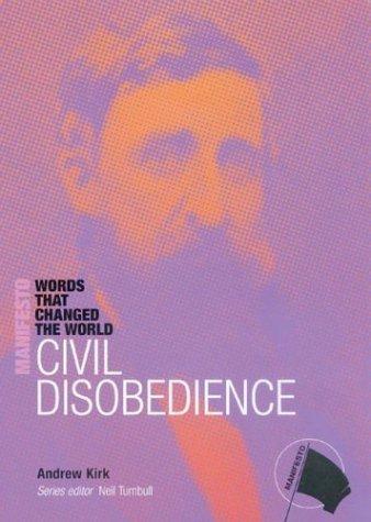 Civil Disobedience (Manifesto): Kirk, Andres