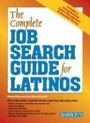 The Complete Job Search Guide for Latinos: Mann, Murray A., Bombela-Tobias, Rose Mary