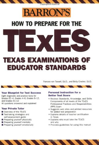 9780764128844: How to Prepare for the TExES: Texas Examination of Educator Standards (Barron's Texes)