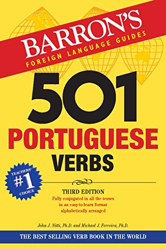 9780764129162: 501 Portuguese Verbs: Fully Conjugated In All The Tenses in a New Easy-To-Learn Format Alphabetically Arranged