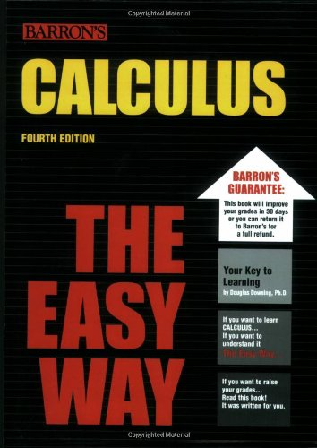 9780764129209: Downing, D: CALCULUS THE EASY WAY 4/E (Barron's E-Z Calculus)