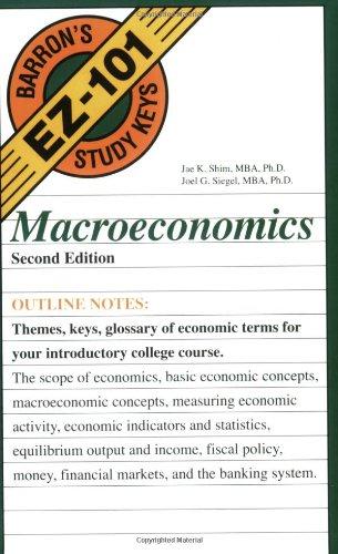 Macroeconomics (EZ-101 Study Keys): Jae K. Shim