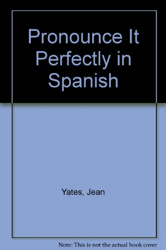 9780764129254: Pronounce It Perfectly in Spanish